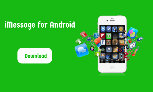 iMessage for Android - Download APK File